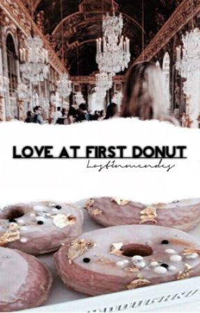 Love At First Donut❃ m.e by LostInMendes