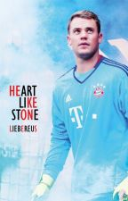 HEART LIKE STONE / manuel neuer by LiebeReus