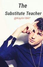The Substitute Teacher by Kaylin1847