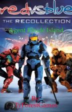 Red vs Blue: Agent Rhode Island: Recollection by TyForestWrites