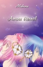 [Fiction Shugo Chara] Amour éternel by Mahora-Fictions