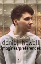 Dan Howell imagines (clean/dirty) by phangirl0703