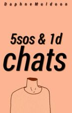 5sos & 1d chats by DaphneMuldoon