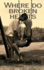 Where do broken hearts go |H.S| by ArantxaHoranStyles