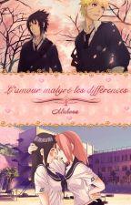 [Fiction Naruto] L'amour malgré les différences by Mahora-Fictions