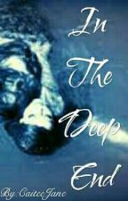 In the Deep End by CaiteeJane
