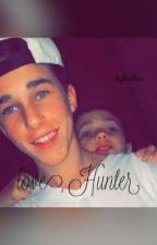 Love, Hunter *A Hunter Rowland FanFiction* by hunters_churros