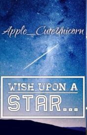 Wish Upon  a Star... A Laurance X Reader Story #Wattys2016 by apple_cuteunicorn