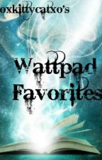 oxkittycatxo's Wattpad Favorites by shieldagentwidow
