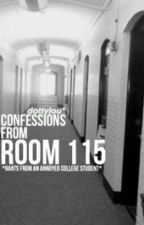 Confessions from Room 115 ((rants)) by dottylou