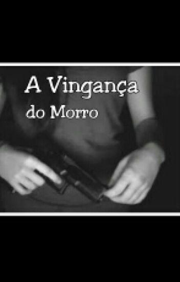 A vingança do Morro