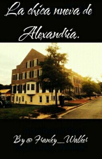 La chica nueva de Alexandria (Editando)
