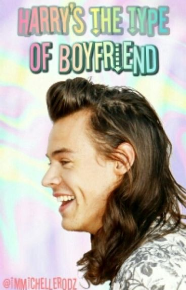 Harry's the type of Boyfriend ©