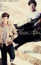 HereAfter -larry stylinson by larryloud