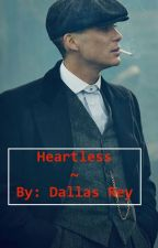 Heartless  by DallasRey