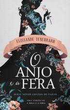 O Anjo e a Fera by Elissande