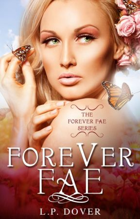 Forever Fae by LPDover