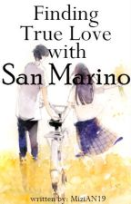 Find True Love with San Marino(One Shot) by MiziAN19
