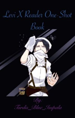 Levi X Reader Oneshot(s) - Levi X Serial Killer!Reader (Part