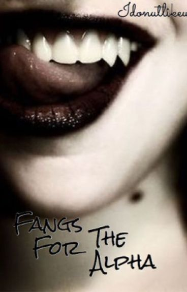 Fangs For The Alpha