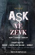 AŞK VE ZEVK  by meliss52