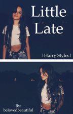 Little Late |HS| by belovedbeautiful