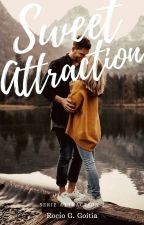 Sweet Attraction. [Attraction #2] by IAmCrazyAndYou