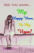 My Happy Virus Is My Virus? (Exo Fanfic) by dakiwas12