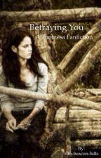 Betraying You - A Thomesa Fanfiction by run-beacon-hills