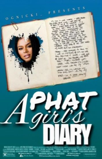 A PHAT Girl's Diary