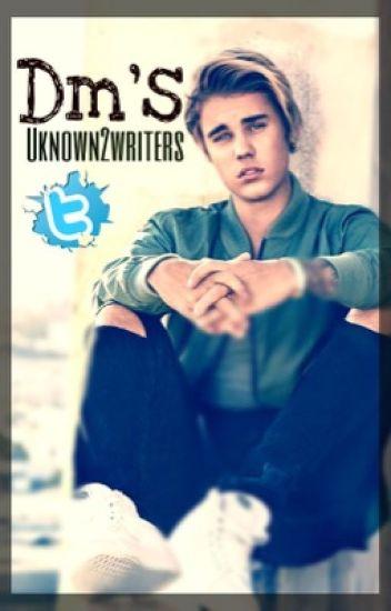 DMs. A Justin Bieber Fanfiction