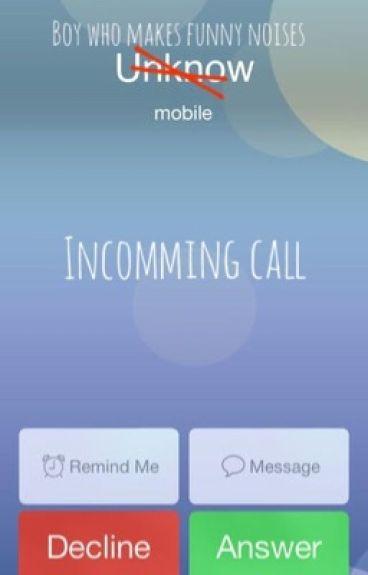 Incoming Call... (Malum)