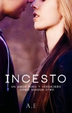 INCESTO(Corrigiendo)L.H © by 5secondsontheworld