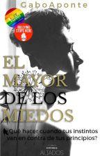 El Mayor de los Miedos by Gabofficial_01