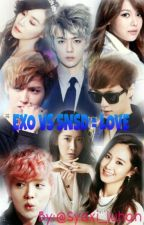 EXO VS SNSD = LOVE by Syaxi_luhan