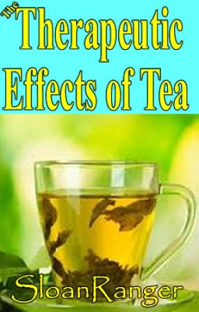 The Therapeutic Effects of Tea  -  @Short Story by sloanranger