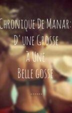 Chronique de Manar : d'une grosse à une belle gosse ..[TERMINÉ] by Muslima_212_