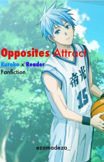 Opposites Attract (Kuroko Tetsuya x Fem!Reader Fanfiction)