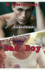 Princess and the Bad Boy-Chapter 1 by rebelwriter13