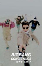 bigbang song lyrics⚪bb by bwitemin