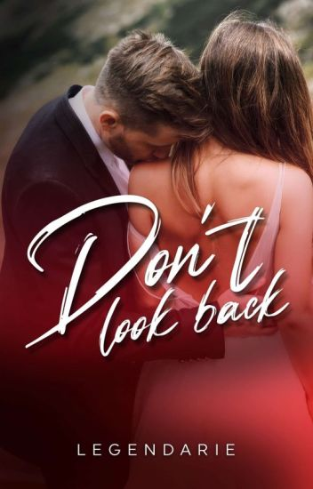 Don't look Back (COMPLETED)