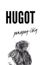 Hugot Pumapag-ibig by BitchySilentReader