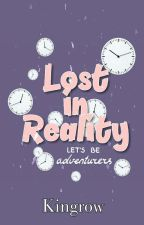 Lost In Reality by kingrow