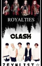 Royalties Clash by Lezah_nyl
