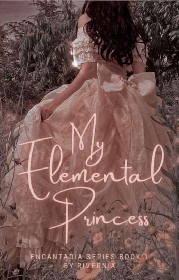 My Elemental Princess