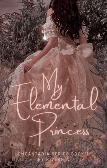 My Elemental Princess[Chriselle]{Unedited}