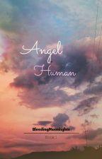 Angel+Human {GirlxGirl} by BleedingMoonlights