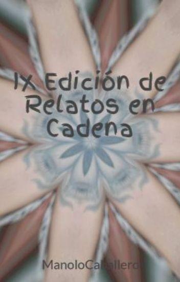 IX Edición de Relatos en Cadena