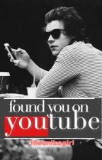 Found You on YouTube (Harry Styles) by theanikagirl