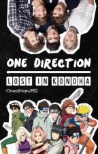 Lost In The Woods Of Konoha (One Direction & Naruto Fan Fiction) by OnediNaru982